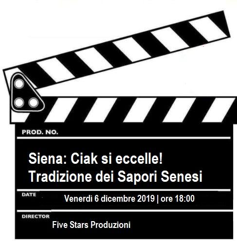 Locandina Siena: Ciak si eccelle! Tradizione dei Sapori Senesi